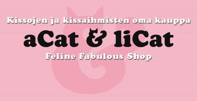 kissojen ja kissaihmisten oma kauppa, aCat & liCat, Feline Fabulous shop